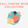 Call Centre Wise Collection